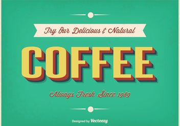 Vintage Typographic Coffee Poster - Free vector #147689