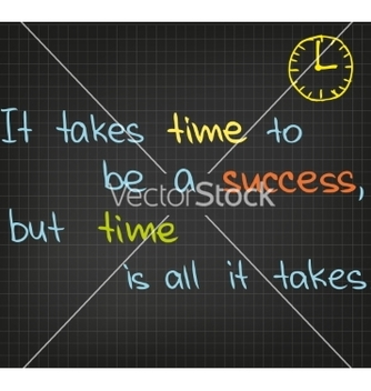 Free it takes time to be a success vector - Free vector #235879