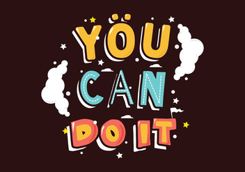 You Can Do It Illustration - Free vector #305819