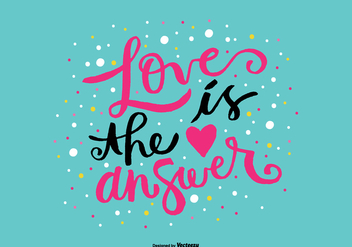 Love is the Answer Hand Lettering Vector - Free vector #361769