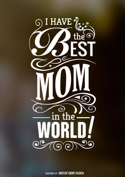 Best mom in the world quote - vector gratuit #363259