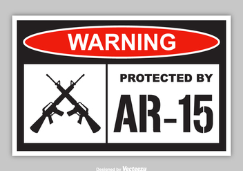 Free Warning Protected By AR-15 Vector Sticker - бесплатный vector #395109