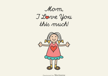 Free Mom I Love You Vector Illustration - Free vector #402849