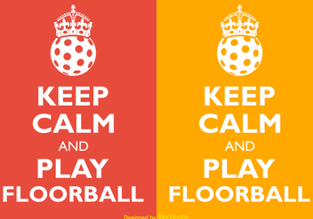Free Vector Keep Calm And Play Floorball - Free vector #402869
