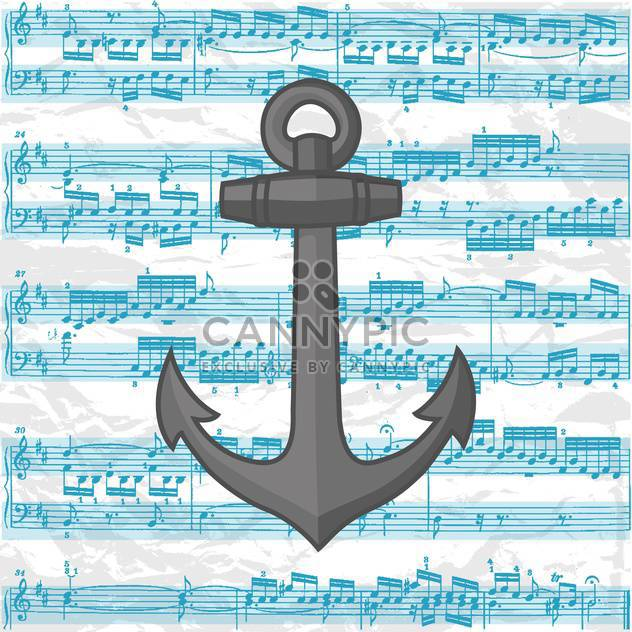 Vector illustration of grey anchor on music sheet background - Free vector #126889