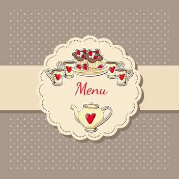 Vector illustration of tea menu with cups, teapot and cupcakes - бесплатный vector #129909