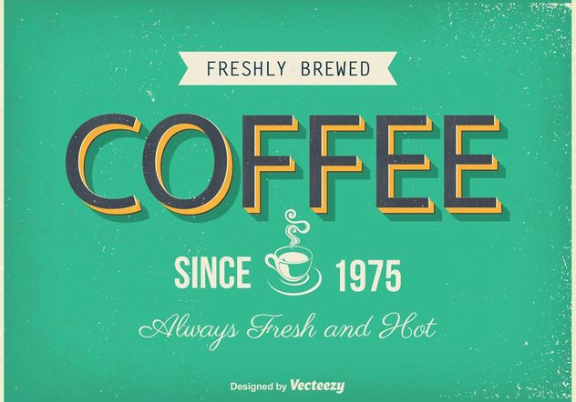 Vintage Coffee Poster - Free vector #147679