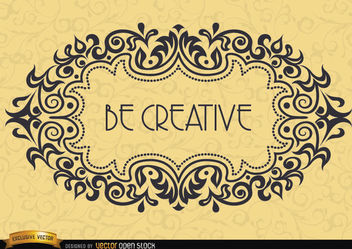 Motivational Frame - Be Creative - vector #171689 gratis