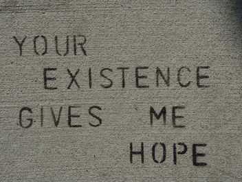 Sidewalk Stencil: Your existence gives me hope - Free image #307689