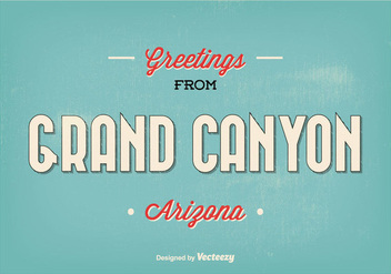 Retro Style Grand Canyon Greeting Illustration - бесплатный vector #326609