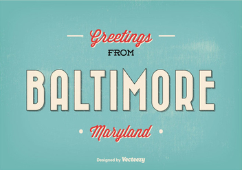 Retro Baltimore Maryland Greeting Illustration - Free vector #330619