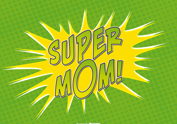 Comic Style Super Mom Illustration - Free vector #383009