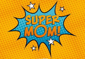 Comc Style Super Mom Illustration - бесплатный vector #385739