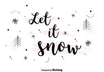Let It Snow Background Vector - vector gratuit #404339