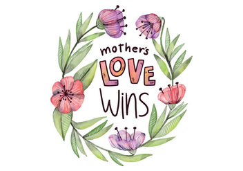 Cute Mother's Day Quote With Flowers And Leaves Watercolor Style - vector #429169 gratis